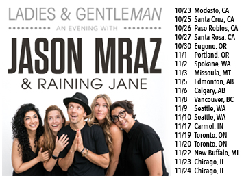 Ladies & Gentleman: An evening with Jason Mraz & Raining Jane